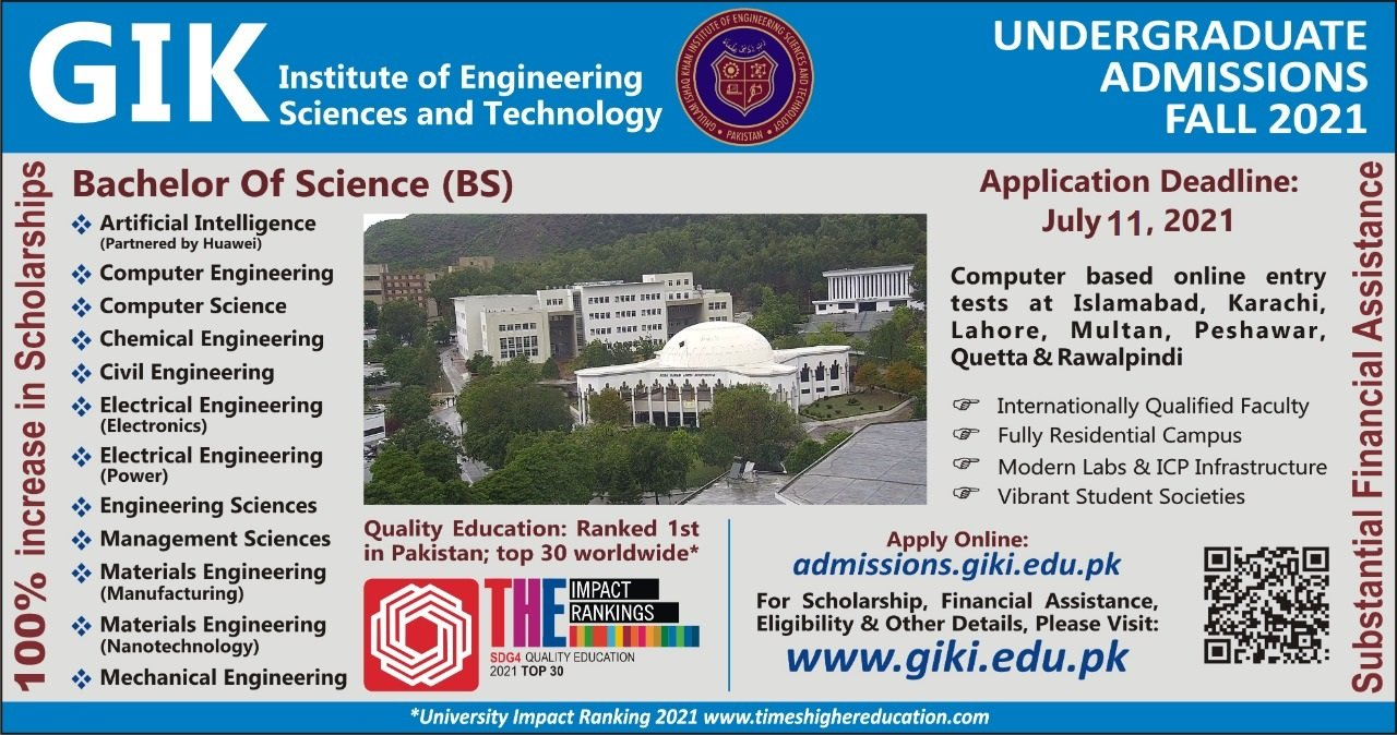 All you need to know about securing admission to Ghulam Ishaq Khan Institute of Engineering Sciences and Technology (Undergraduate)
