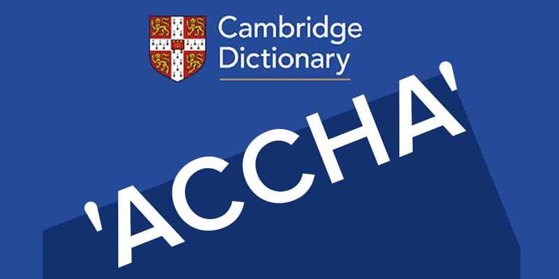 'Accha' finally made it to Cambridge Dictionary!