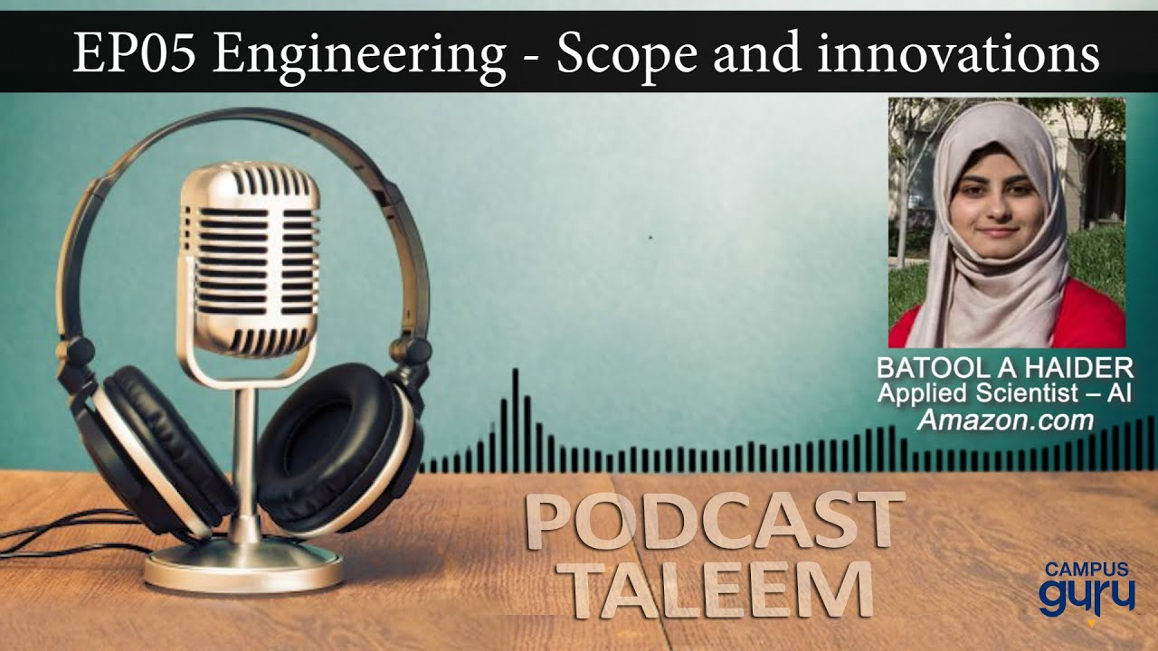 the-scope-of-global-engineering-podcast-taleem-episode-5