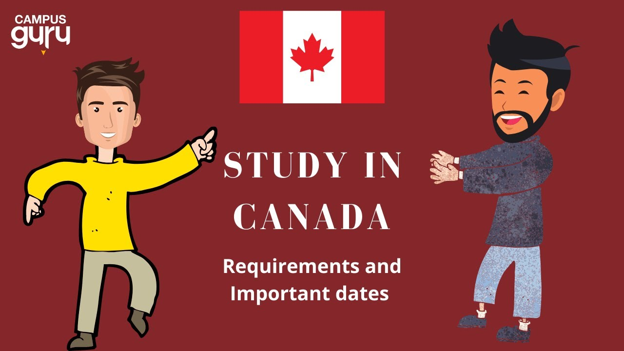 study-in-canada-requirements-and-important-dates