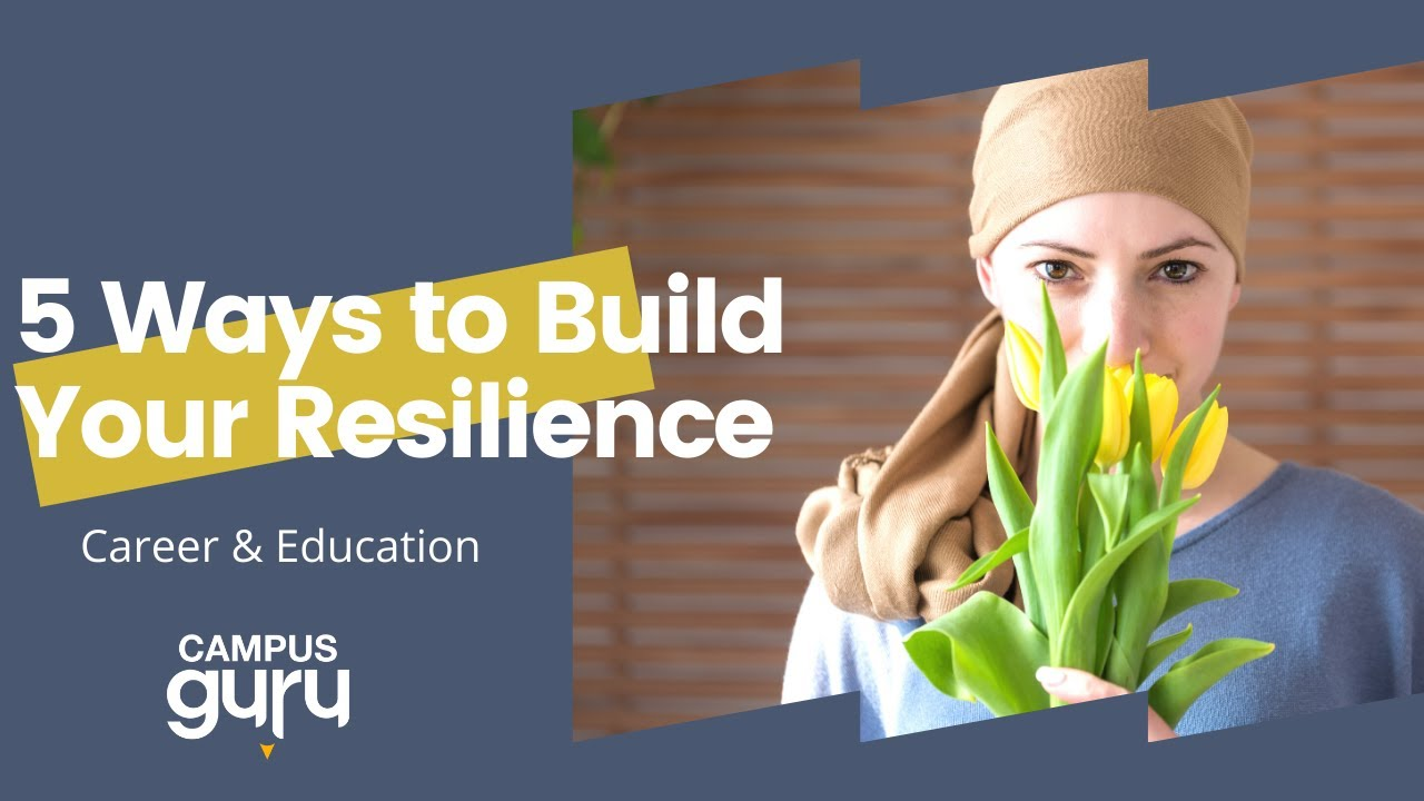 5-ways-to-build-your-resilience
