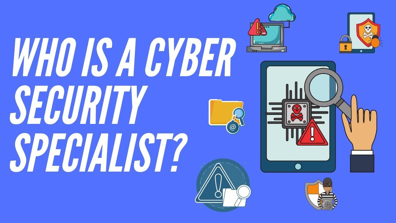 who-is-a-cyber-security-specialist
