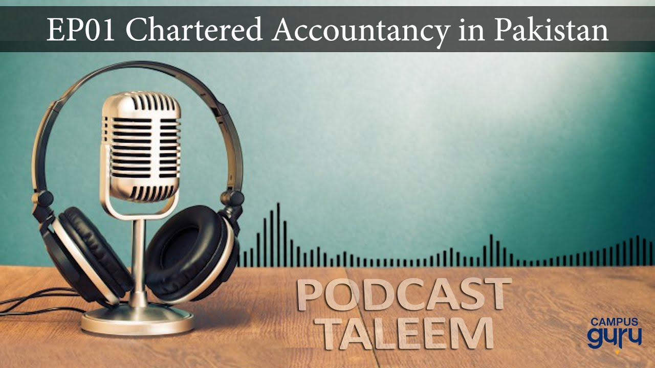 chartered-accountancy-podcast-taleem-episode-1