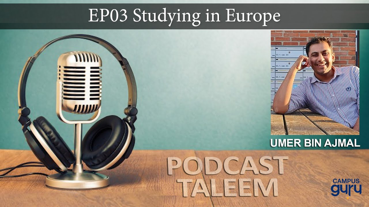 study-in-europe-podcast-taleem-episode-3