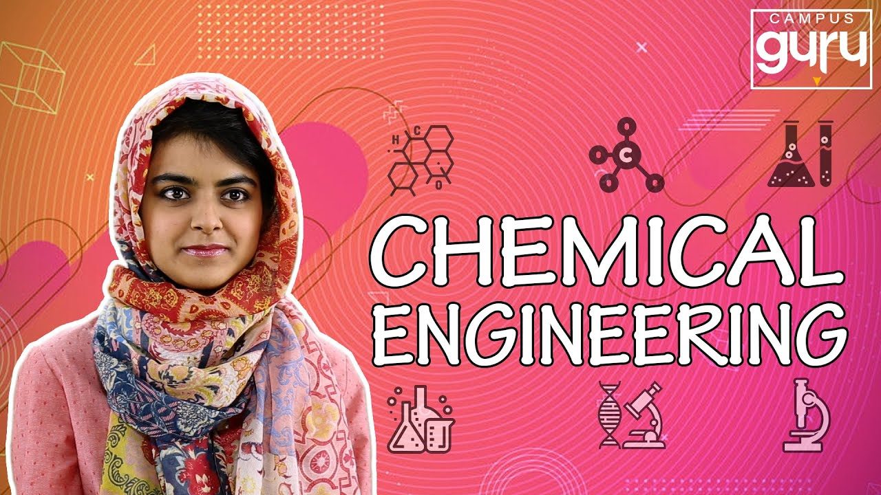 all-you-need-to-know-about-chemical-engineering-1