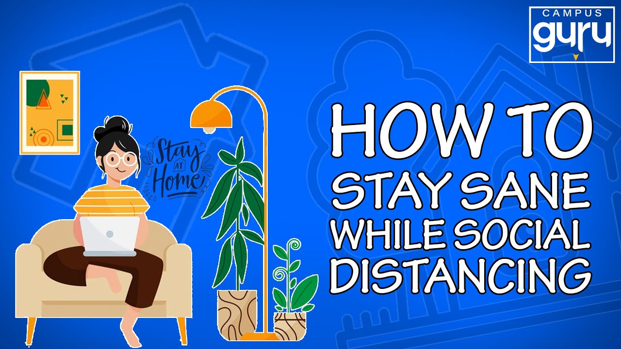 how-to-stay-sane-while-social-distancing-1